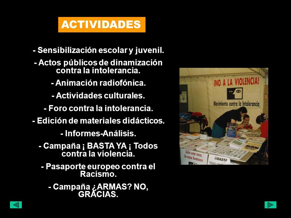 Movimiento contra la Intolerancia 5 puntos para un programa 1 2 3 Defensa de los Derechos Humanos y libertades fundamentales.