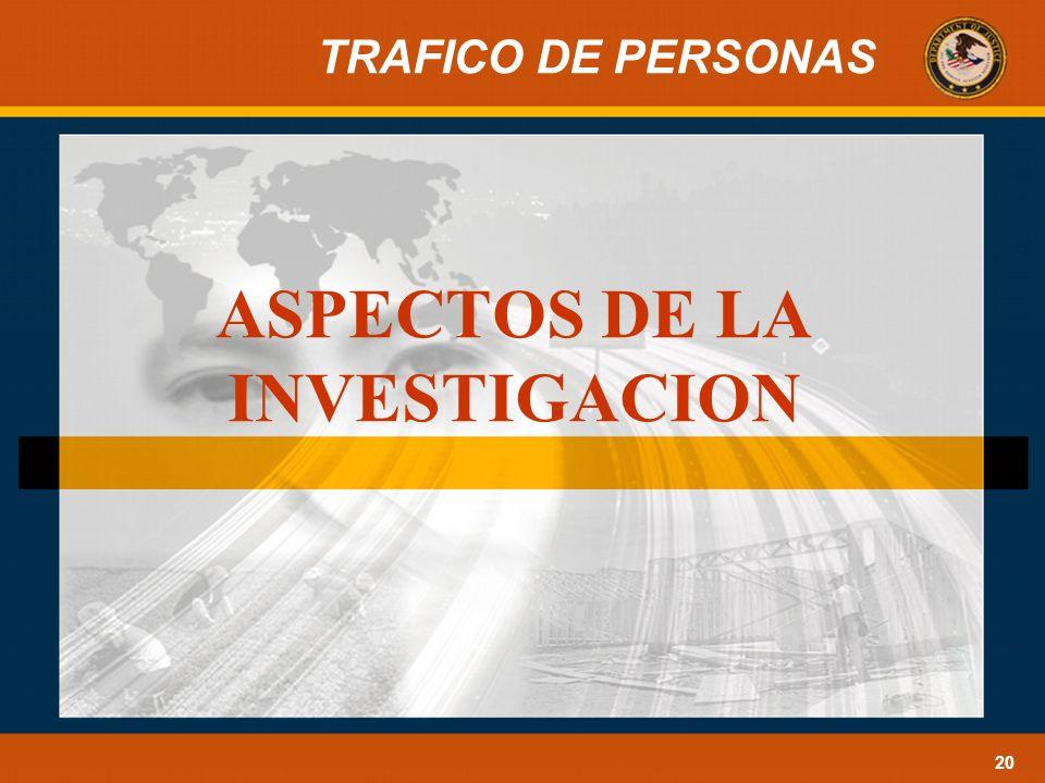 TRAFICO DE PERSONAS 20 ASPECTOS DE LA INVESTIGACION