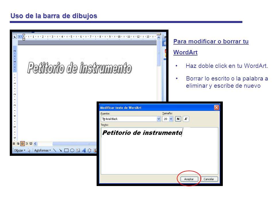 Uso de la barra de dibujos Insertar Imágenes Existen dos formas de insertar imágenes a tu texto.