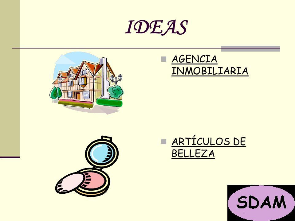 IDEAS AGENCIA INMOBILIARIA ARTÍCULOS DE BELLEZA