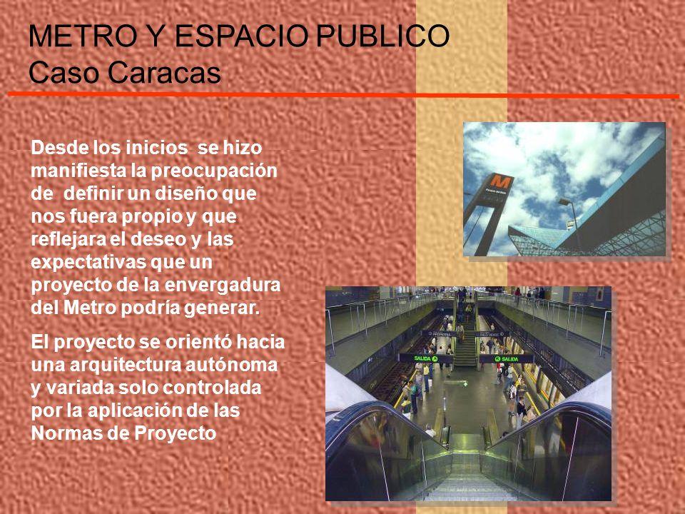 METRO Y ESPACIO PUBLICO Caso Caracas La Línea 4 se desarrolla fundamentalmente a lo largo de la avenida Lecuna, arteria vial que se ha mantenido deprimida en los últimos años, desarrollándose en ella actividades comercial, residencial y usos inadecuados asociados a bares, pensiones y locales nocturnos.