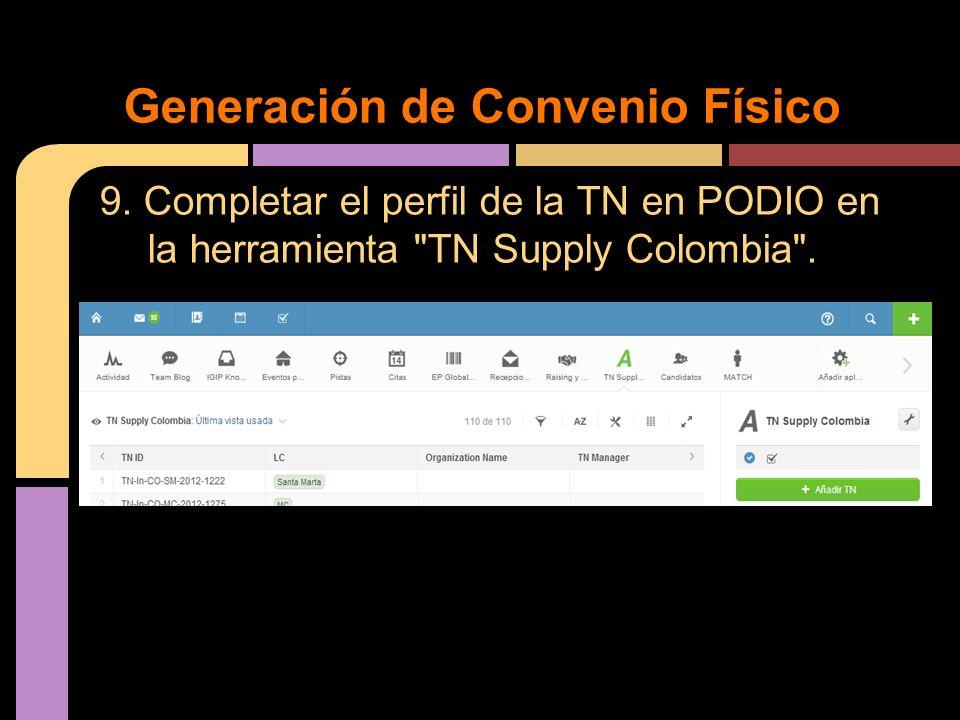 9. Completar el perfil de la TN en PODIO en la herramienta
