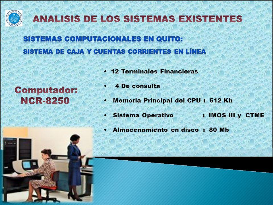 8.-Existía contrato de mantenimiento con IBM para los equipos IBM, con Iseyco para las terminales Télex; con MACOSA (distribuidores NCR) para los equipos y periféricos NCR.
