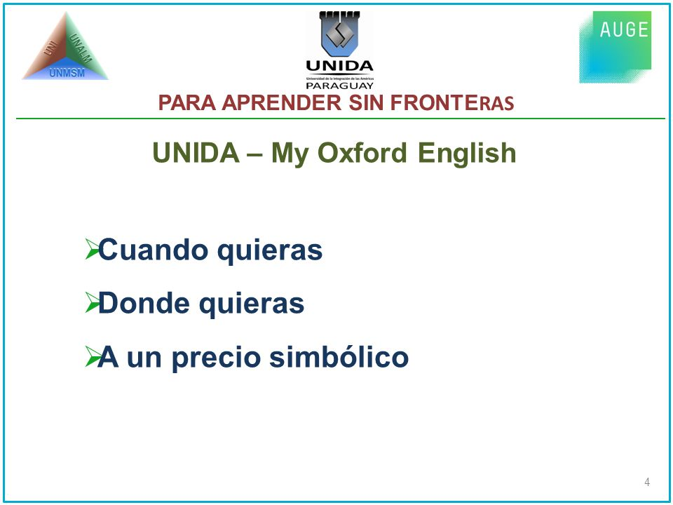 PARA APRENDER SIN FRONTE RAS UNIDA – My Oxford English 4 Cuando quieras Donde quieras A un precio simbólico
