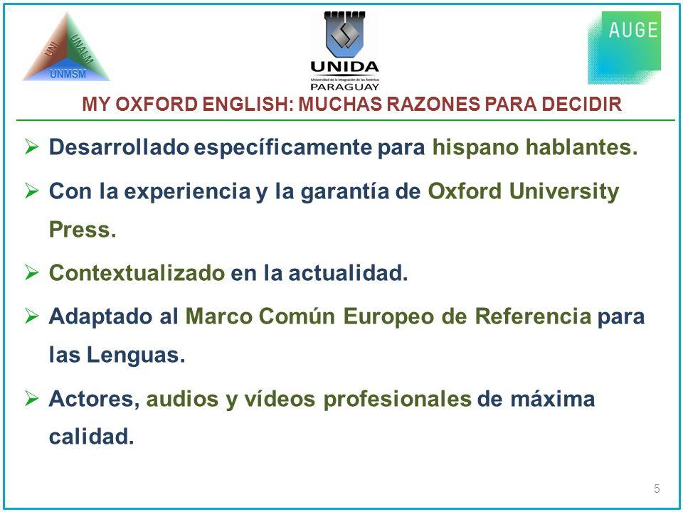 Desarrollado específicamente para hispano hablantes.