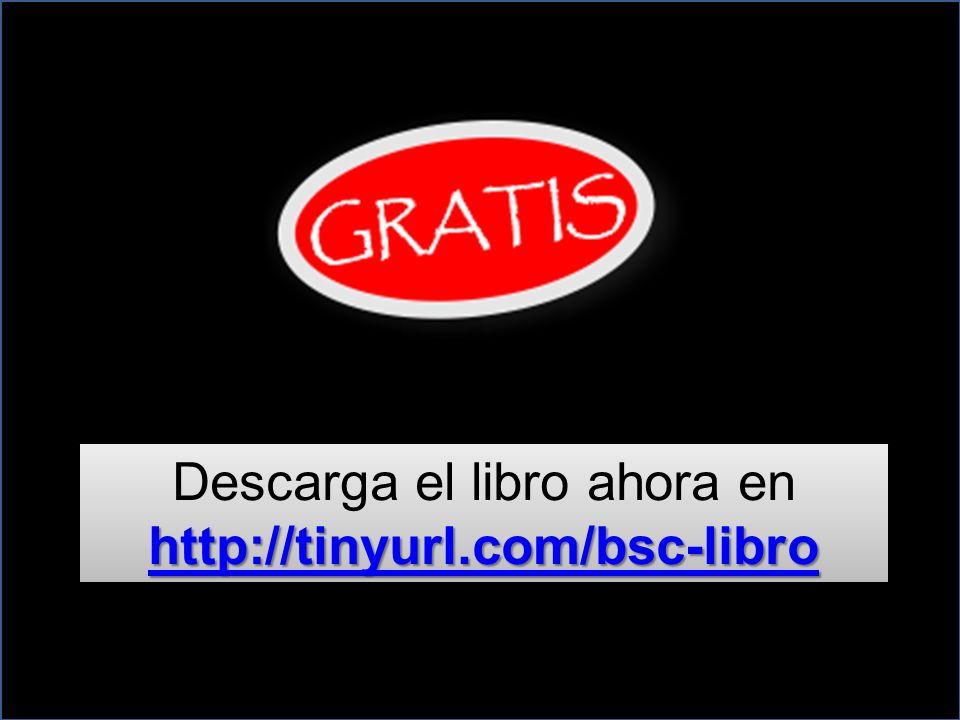 http://tinyurl.com/bsc-libro http://tinyurl.com/bsc-libro Descarga el libro ahora en http://tinyurl.com/bsc-libro http://tinyurl.com/bsc-libro http://