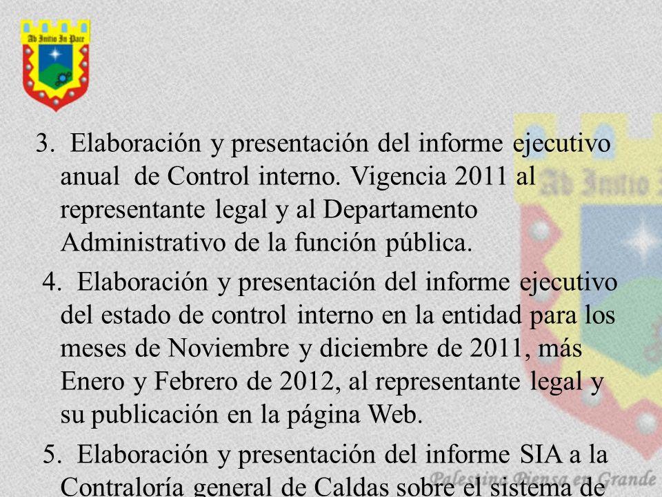3. Elaboración y presentación del informe ejecutivo anual de Control interno.