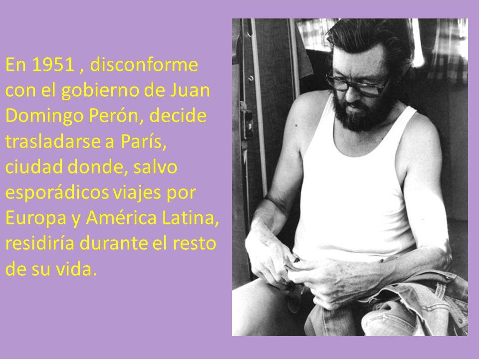 En 1951, disconforme con el gobierno de Juan Domingo Perón, decide trasladarse a París, ciudad donde, salvo esporádicos viajes por Europa y América La