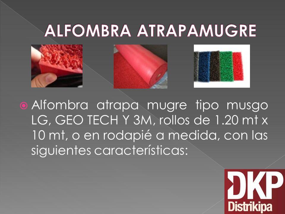 Alfombra atrapa mugre tipo musgo LG, GEO TECH Y 3M, rollos de 1.20 mt x 10 mt, o en rodapié a medida, con las siguientes características: