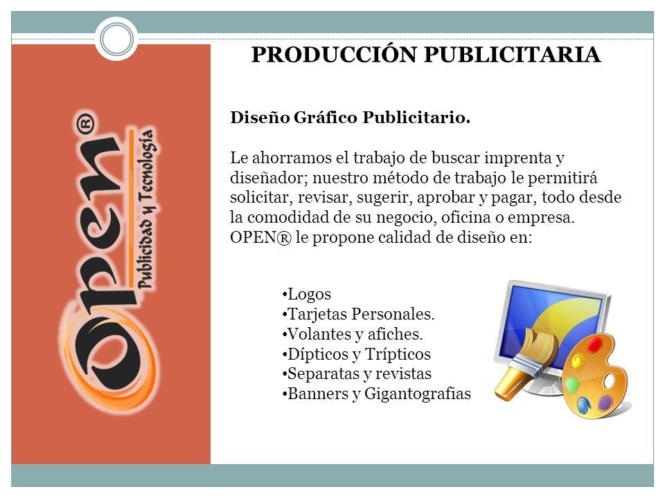 PRODUCCIÓN PUBLICITARIA Diseño Gráfico Publicitario.