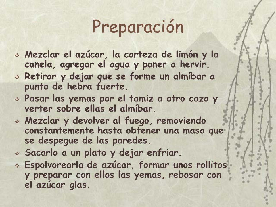 Preparación Mezclar el azúcar, la corteza de limón y la canela, agregar el agua y poner a hervir.