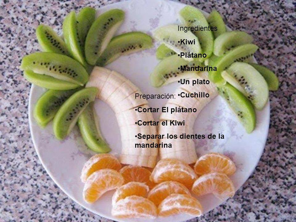Ingredientes Kiwi Plátano Mandarina Un plato Cuchillo Preparación: Cortar El plátano Cortar el Kiwi Separar los dientes de la mandarina