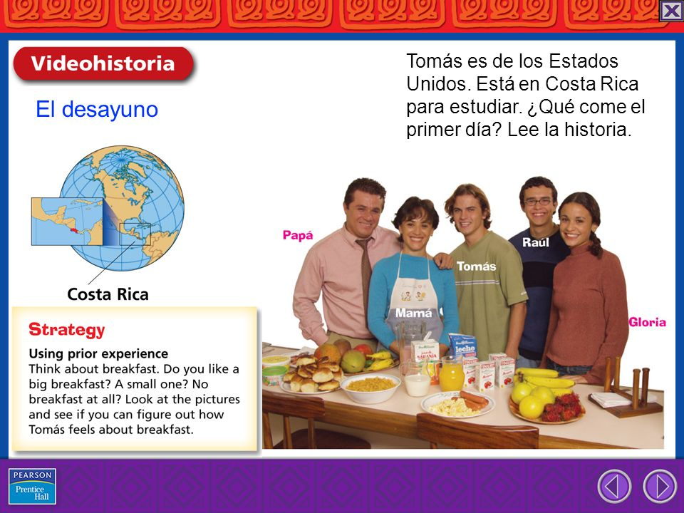 El desayuno Tomás es de los Estados Unidos.Está en Costa Rica para estudiar.