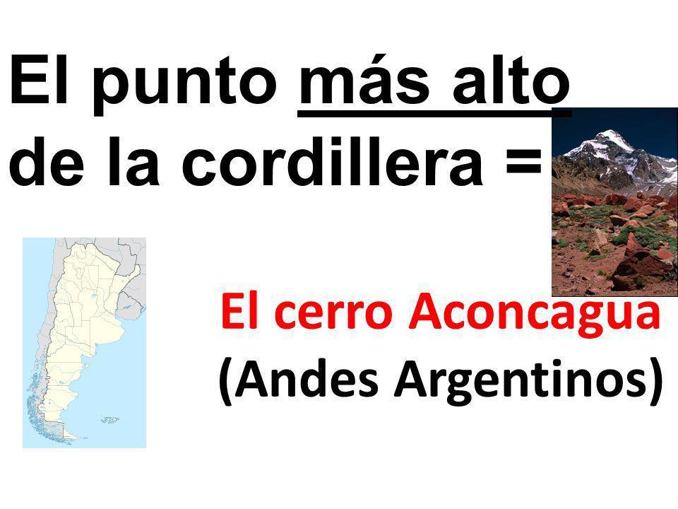 El cerro Aconcagua (Andes Argentinos) El punto más alto de la cordillera =
