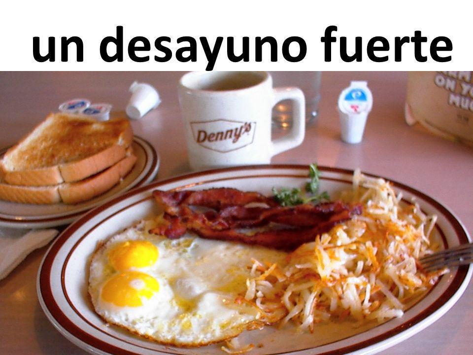 un desayuno fuerte