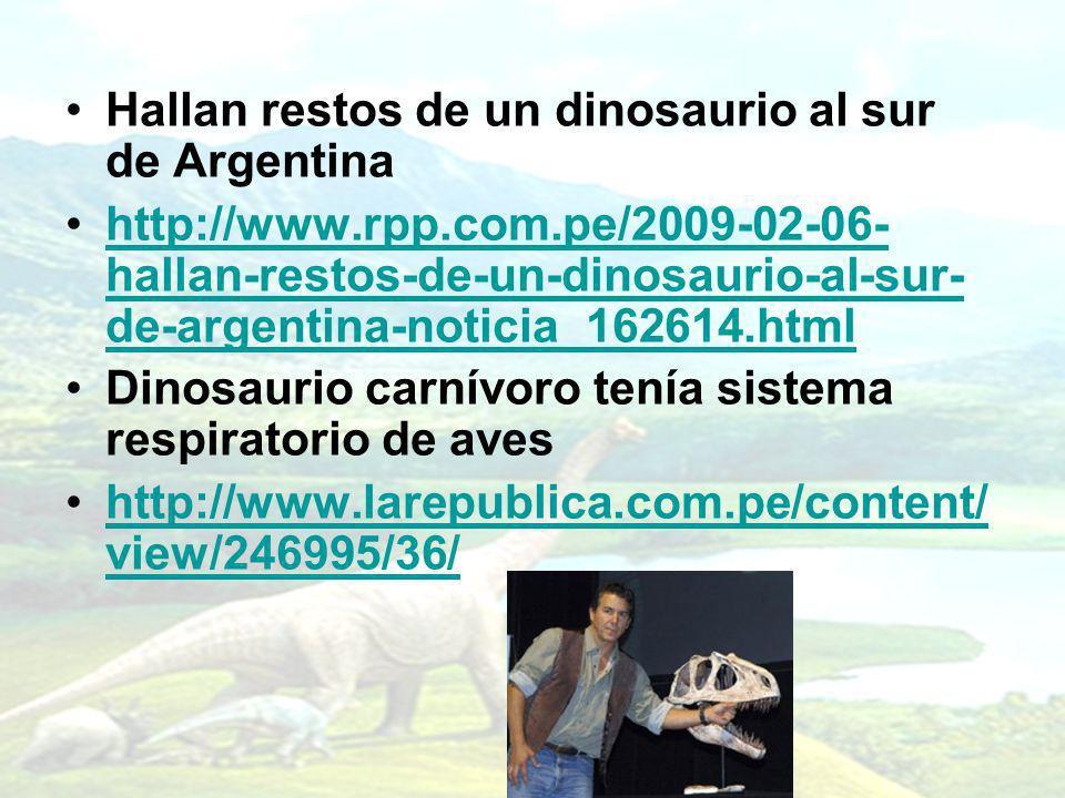 Hallan restos de un dinosaurio al sur de Argentina http://www.rpp.com.pe/2009-02-06- hallan-restos-de-un-dinosaurio-al-sur- de-argentina-noticia_16261