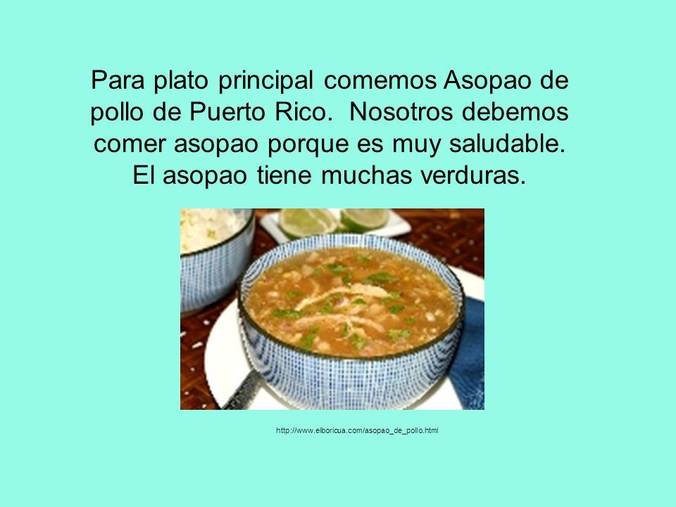 Para plato principal comemos Asopao de pollo de Puerto Rico.
