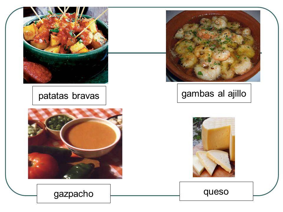 patatas bravas gazpacho gambas al ajillo queso
