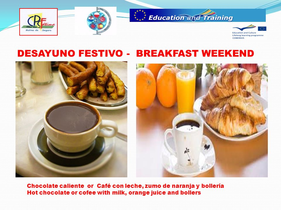 DESAYUNO DIARIO - BREAKFAST WEEK Milk - Leche Coffee - Café Biscuits - galletas Cacao - Cacao