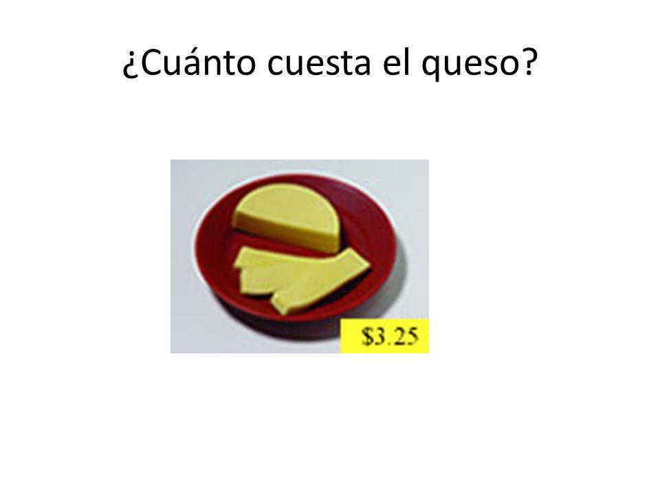 ¿Cuánto cuesta el queso?