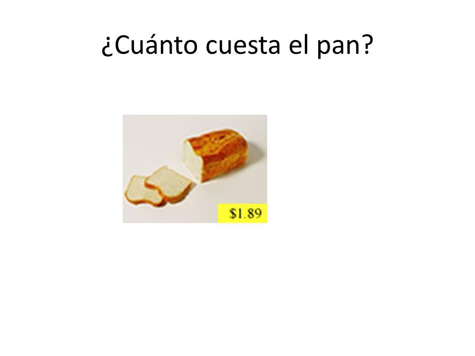 ¿Cuánto cuesta el pan?