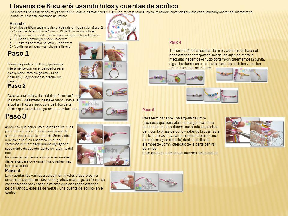 Llaveros de Bisutería usando hilos y cuentas de acrílico Los Llaveros de Bisutería son muy flexibles en cuanto a los materiales que se usan, todos ten