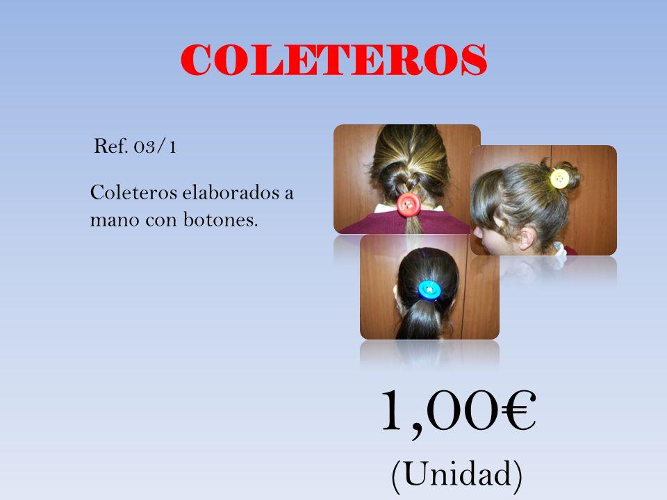 COLETEROS Coleteros elaborados a mano con botones. 1,00 (Unidad) Ref. 03/1