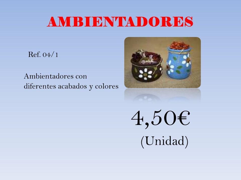 AMBIENTADORES Ambientadores con diferentes acabados y colores Ref. 04/1 4,50 (Unidad)