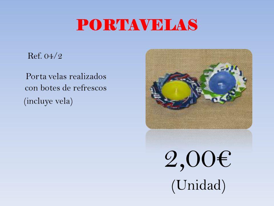 PORTAVELAS Porta velas realizados con botes de refrescos (incluye vela) Ref. 04/2 2,00 (Unidad)