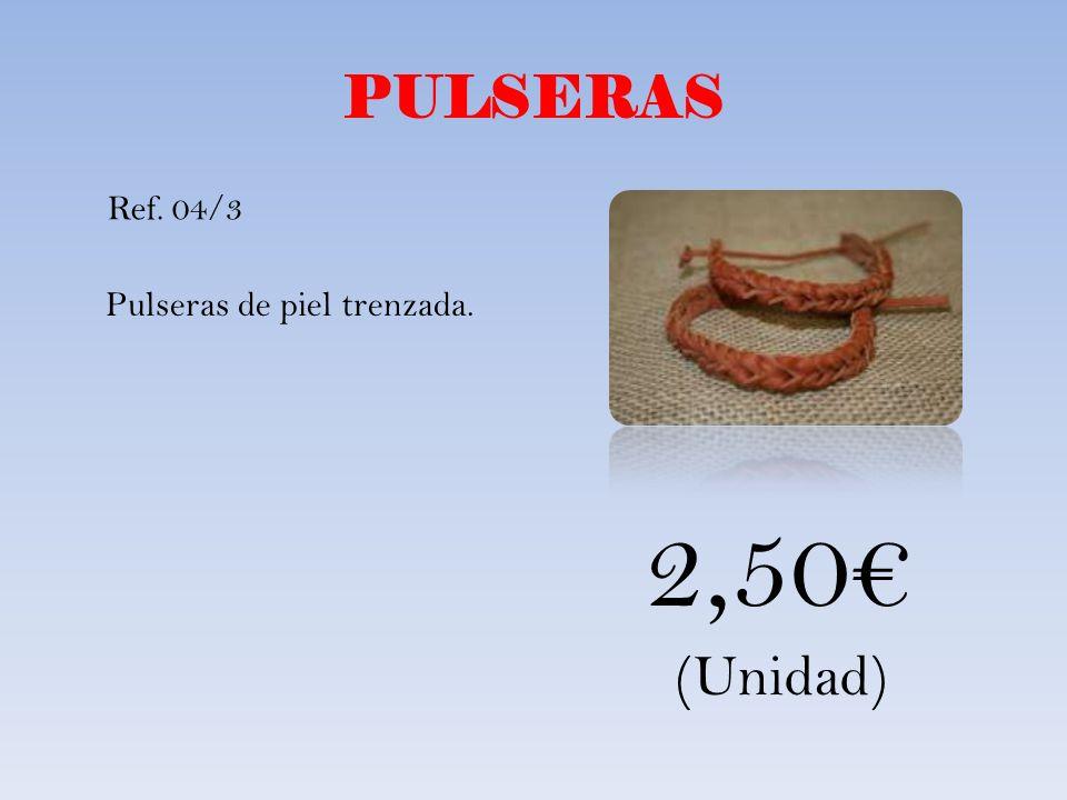 PULSERAS Pulseras de piel trenzada. Ref. 04/3 2,50 (Unidad)