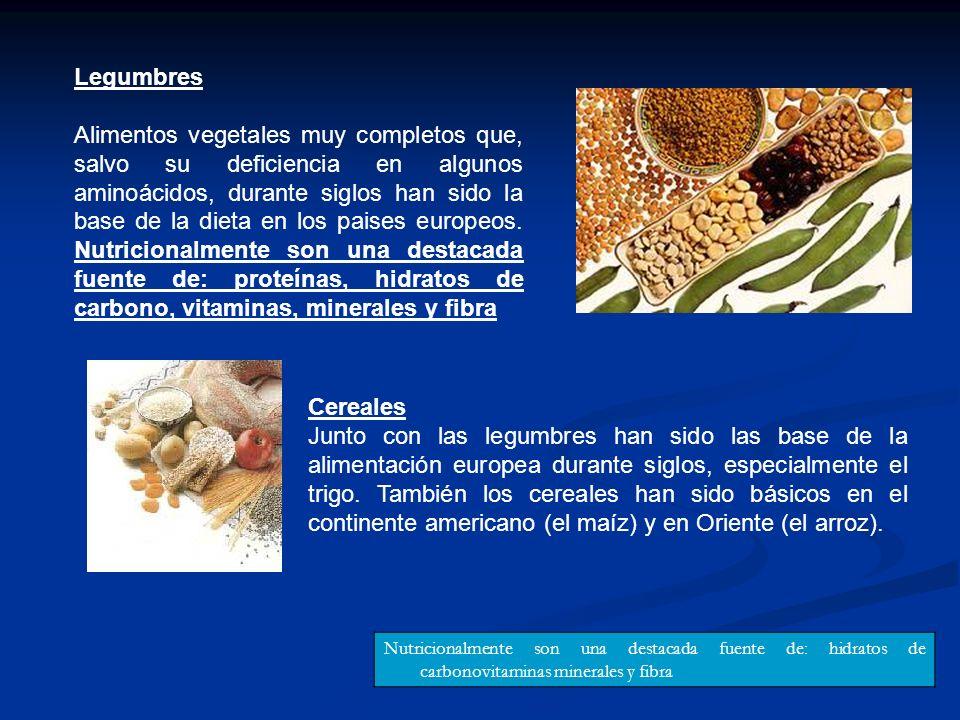 Legumbres Alimentos vegetales muy completos que, salvo su deficiencia en algunos aminoácidos, durante siglos han sido la base de la dieta en los paise
