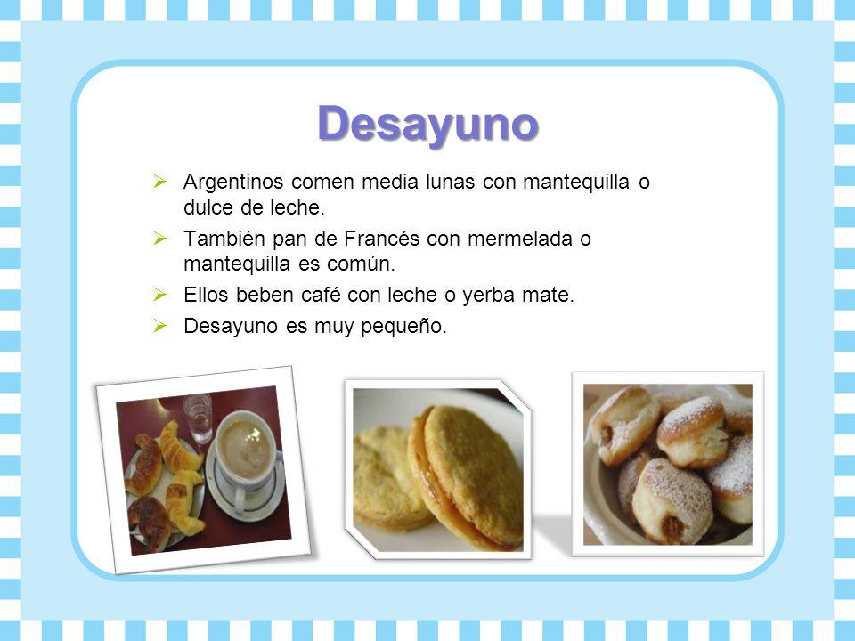 Desayuno Argentinos comen media lunas con mantequilla o dulce de leche. También pan de Francés con mermelada o mantequilla es común. Ellos beben café