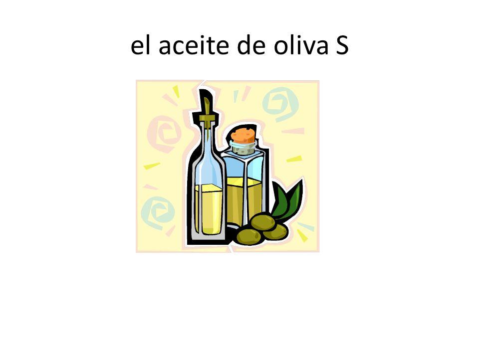 el aceite de oliva S