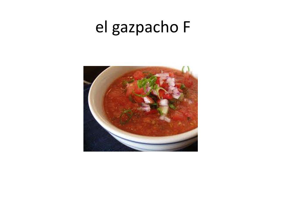 el gazpacho F