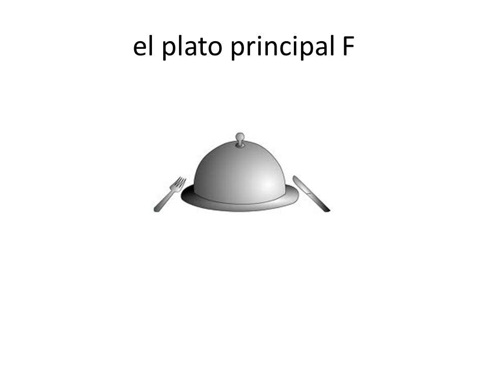 el plato principal F