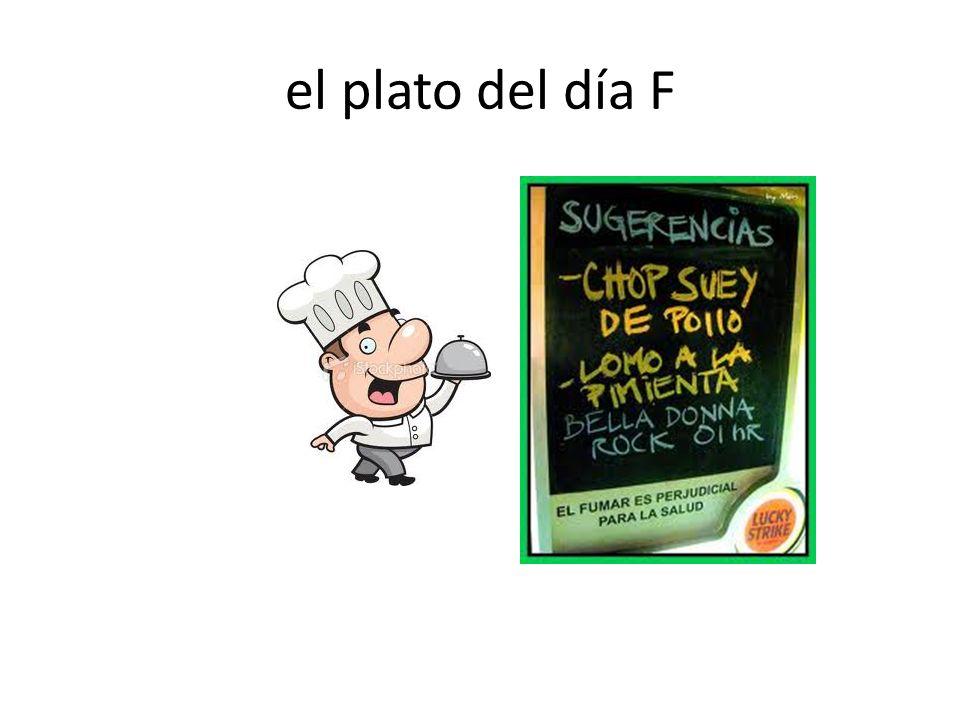 el plato del día F