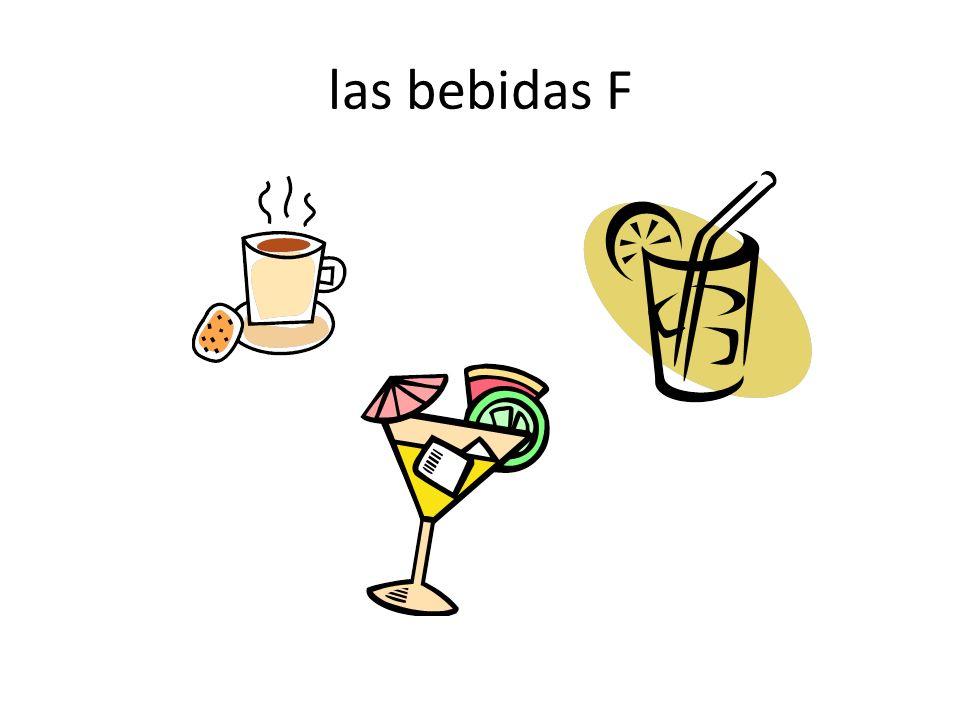 las bebidas F