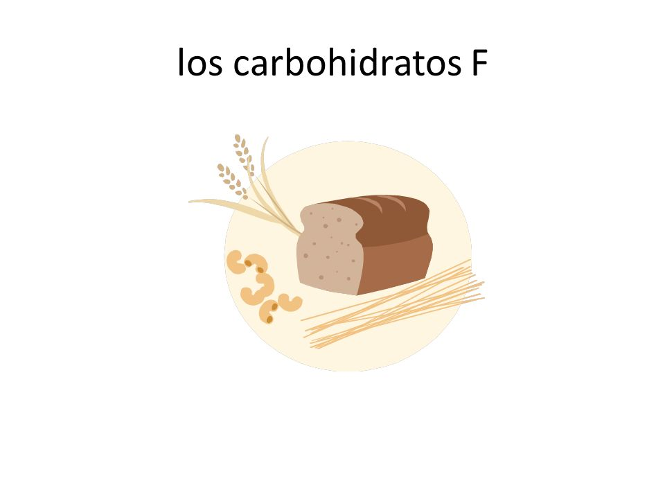 los carbohidratos F