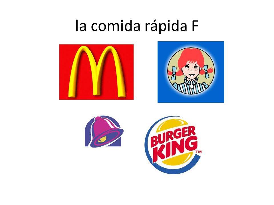la comida rápida F