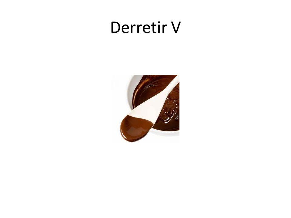 Derretir V
