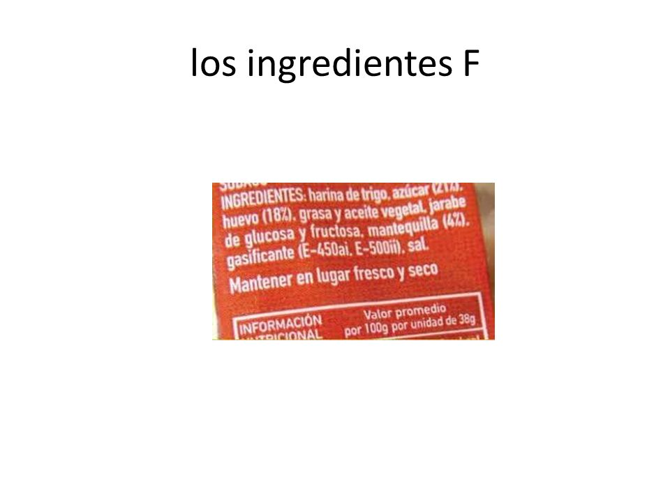 los ingredientes F
