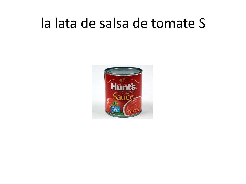 la lata de salsa de tomate S