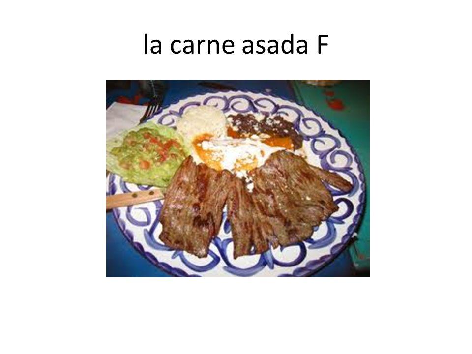 la carne asada F