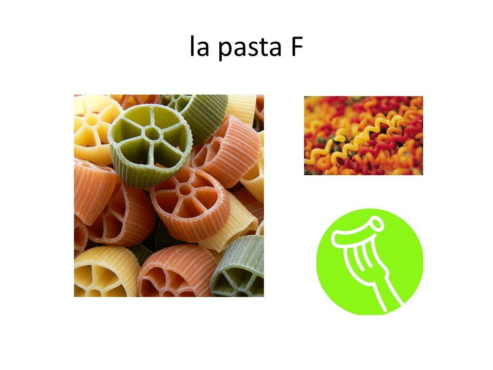 la pasta F