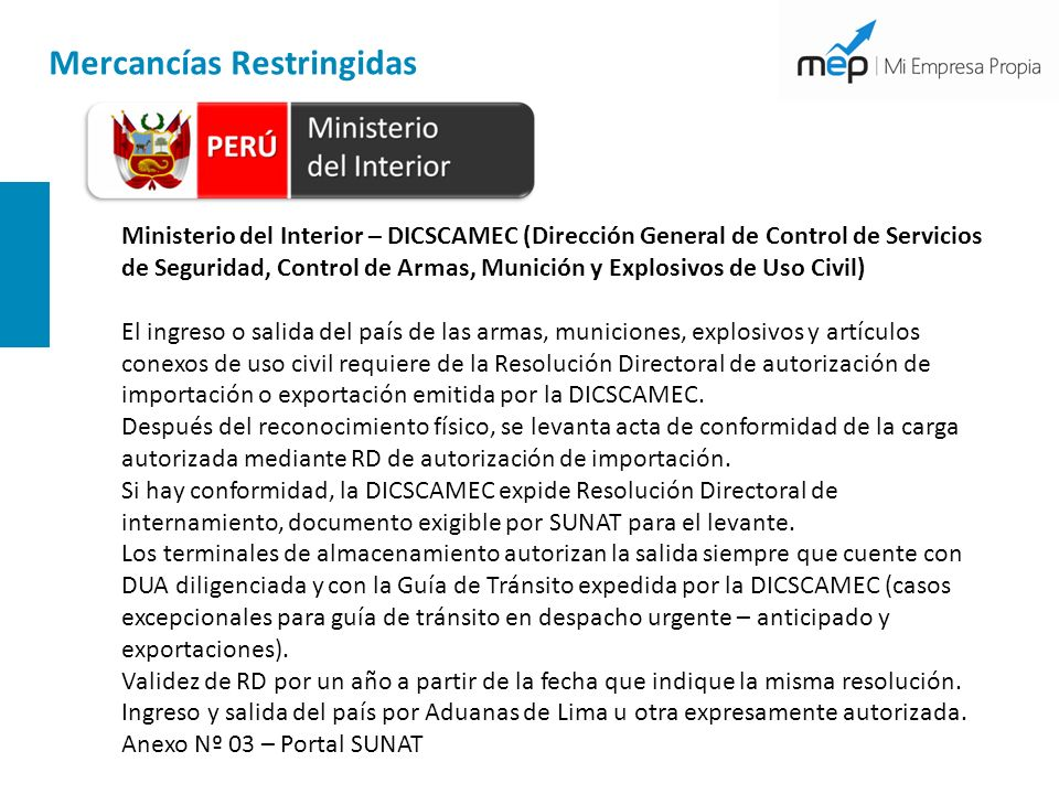 Mercancías Restringidas Ministerio del Interior – DICSCAMEC (Dirección General de Control de Servicios de Seguridad, Control de Armas, Munición y Expl