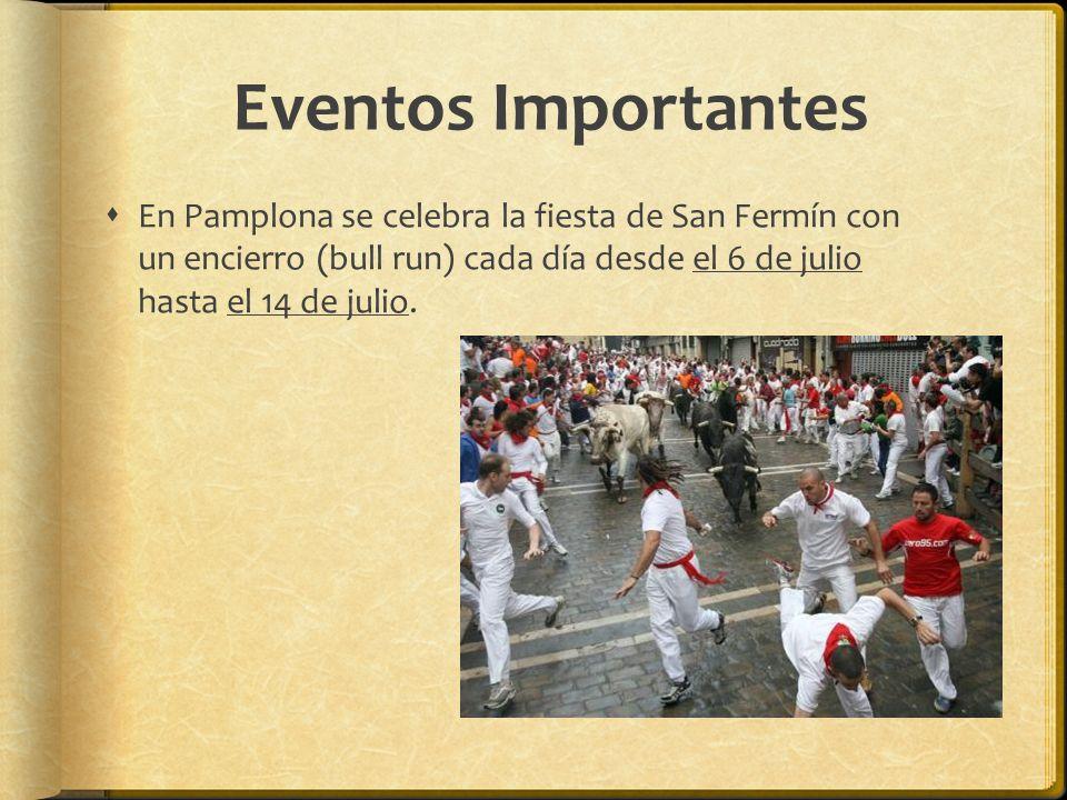 Eventos Importantes En Pamplona se celebra la fiesta de San Fermín con un encierro (bull run) cada día desde el 6 de julio hasta el 14 de julio.