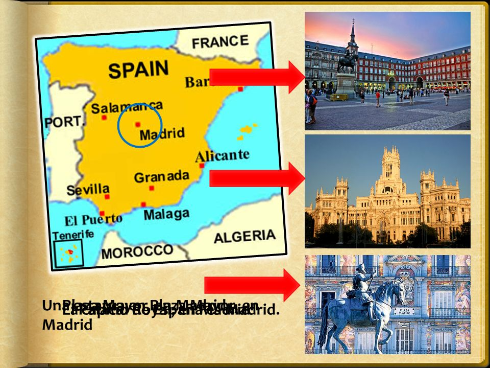 La capital de España es Madrid. Plaza Mayor, en Madrid El Palacio Royal, en Madrid Una estatua en Plaza Mayor, en Madrid