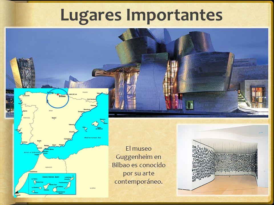 Lugares Importantes El museo Guggenheim en Bilbao es conocido por su arte contemporáneo.