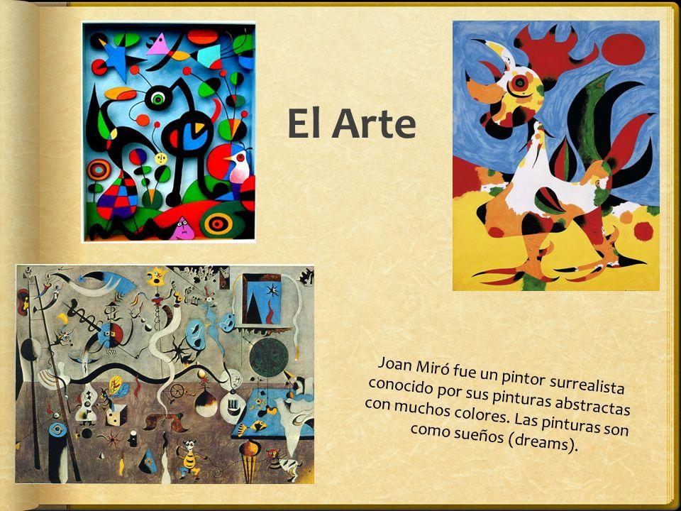 El Arte Joan Miró fue un pintor surrealista conocido por sus pinturas abstractas con muchos colores. Las pinturas son como sueños (dreams).