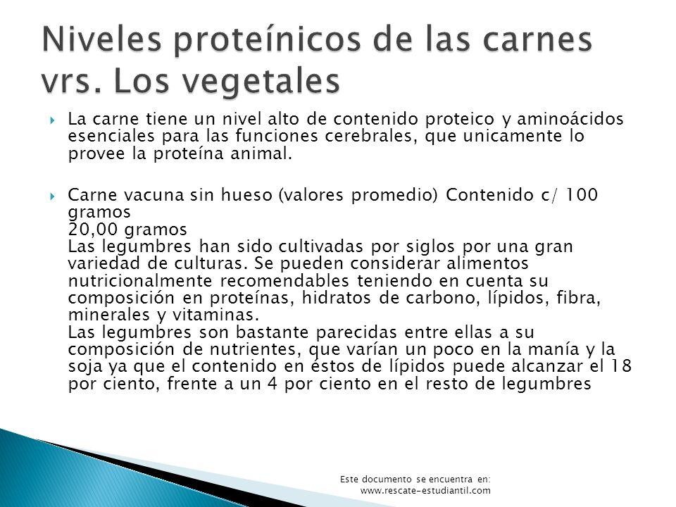 La carne tiene un nivel alto de contenido proteico y aminoácidos esenciales para las funciones cerebrales, que unicamente lo provee la proteína animal